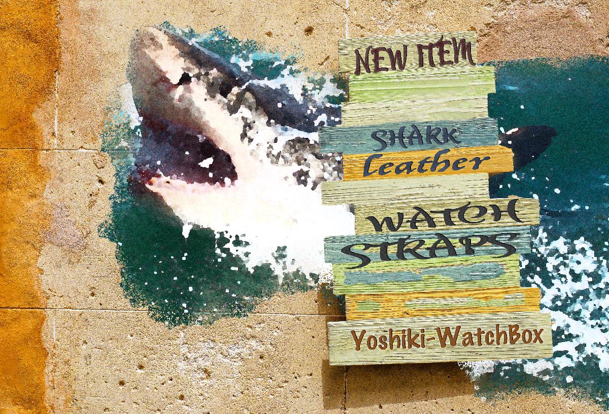 シャーク腕時計ベルト レザー腕時計ベルト「Yoshiki-WatchBox」